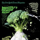Magazine Creative: The New York Times Magazine's Broccoli Cover