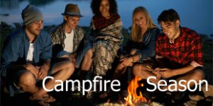 Campfire Season Is Here!