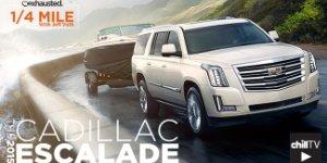 2015 Cadillac Escalade Review: ChillTV