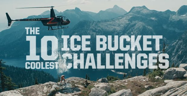 The 10 Coolest Ice Bucket Challenges