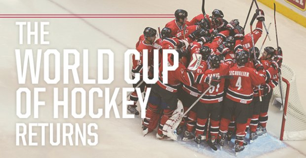 The World Cup of Hockey Returns