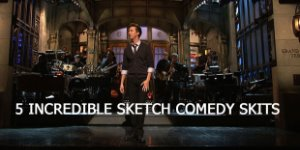 5 Incredible Sketch Comedy Skits