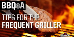 BBQ&A: Tips for the Frequent Griller