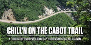 Chill'N on the Cabot Trail
