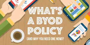 What's a BYOD Policy