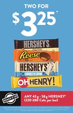 2 for $3.25 Hershy Bars