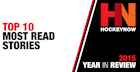 HockeyNow's Top 10 Most Read Stories of 2015