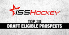 ISS Top 30 Prospects Eligible for 2016 NHL Draft: May