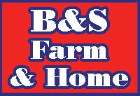 B&S Farm & Home
