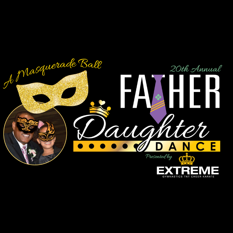20th Annual Father Daughter Dance - Extreme Cheer and Tumble