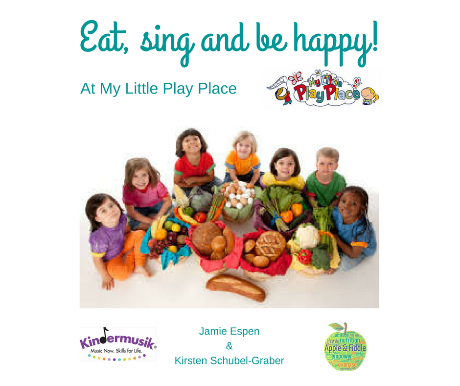 Eat, Sing & Be Happy - My Little Play Place