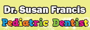 Dr. Susan Francis Pediatric Dentist