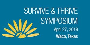 The Texas Oncology Foundation Survive and Thrive Symposium