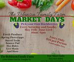 The Robinson Family Farm Market Days