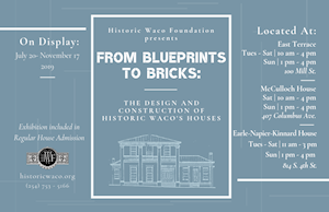 Exhibit Opening - From Blueprints to Bricks: The Design and Construction of Historic Waco's Houses
