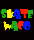 Skate Camp - Skate World Waco