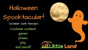 Halloween Spooktacular - Little Land Play Gym Waco