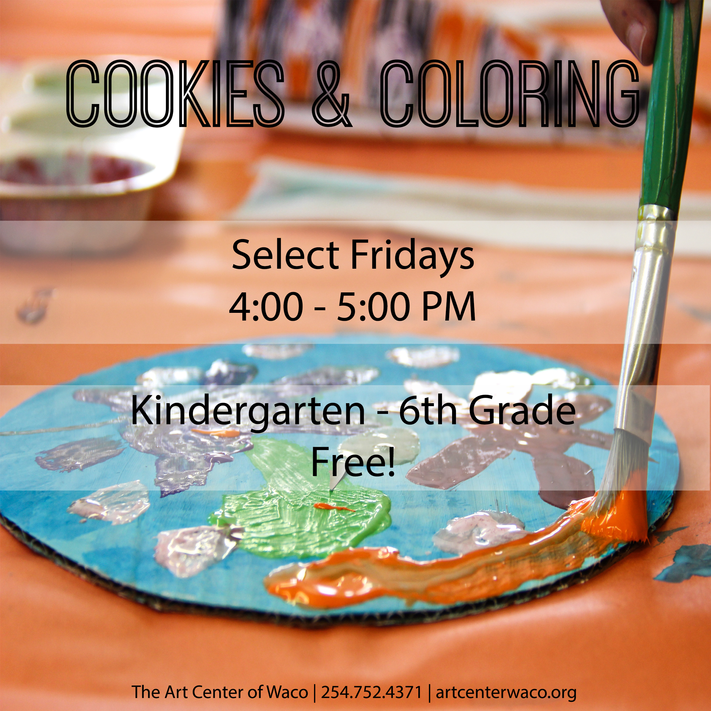 Cookies & Coloring Free Class - The Art Center of Waco