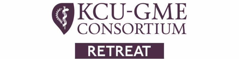 KCU-GME Consortium 2019 Retreat