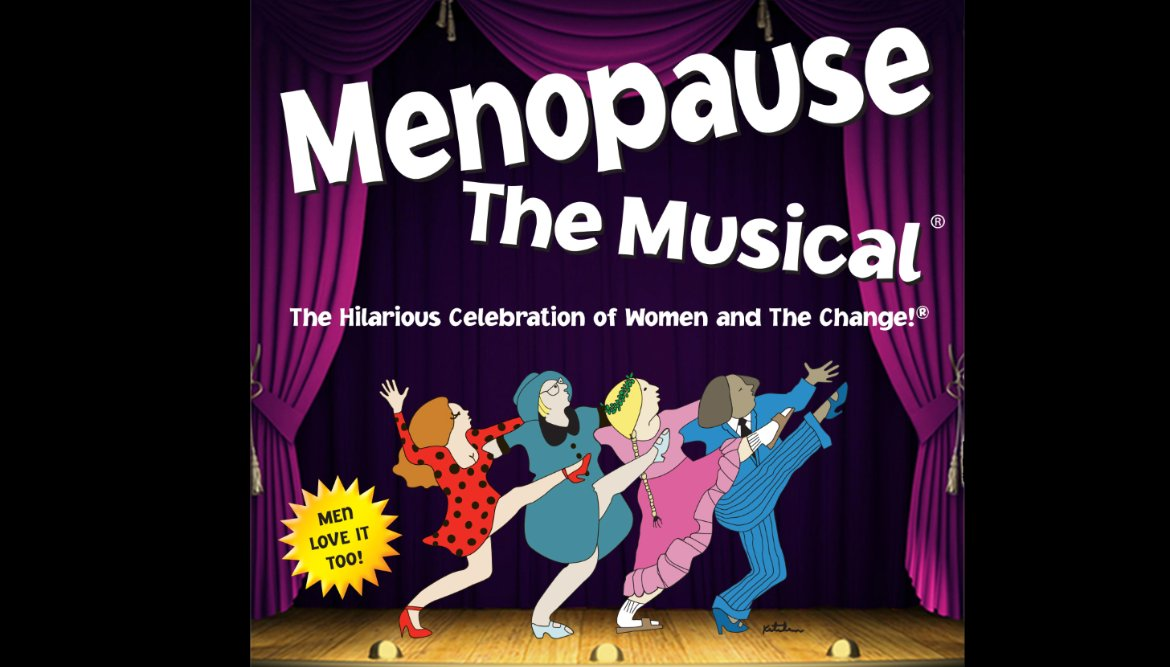 Just Added! - Menopause the Musical