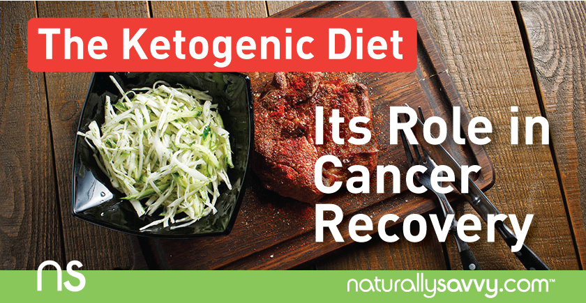The Ketogenic Diet and its Role in Cancer Recovery