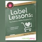 Label Lessons: Your Guide to a Healthy Shopping Cart: Why Is This Book Important?