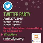 #ThatMom Twitter Party