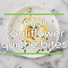 Mini Cauliflower Quiche Bites