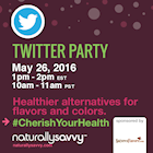 Nature's Flavors #CherishYourHealth Twitter Party