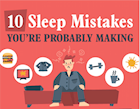 [Infographic] 10 Sleep Mistakes You're Probably Making
