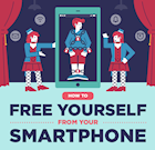 Tips for Freeing Yourself from Your Smartphone