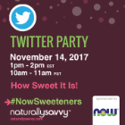"Now Foods ""How Sweet It Is!"" Twitter Party"
