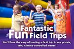 Pump It Up - Fantastic Fun Field Trips