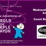 The Adventures Of Harold & The Purple Crayon at Count Basie Theatre