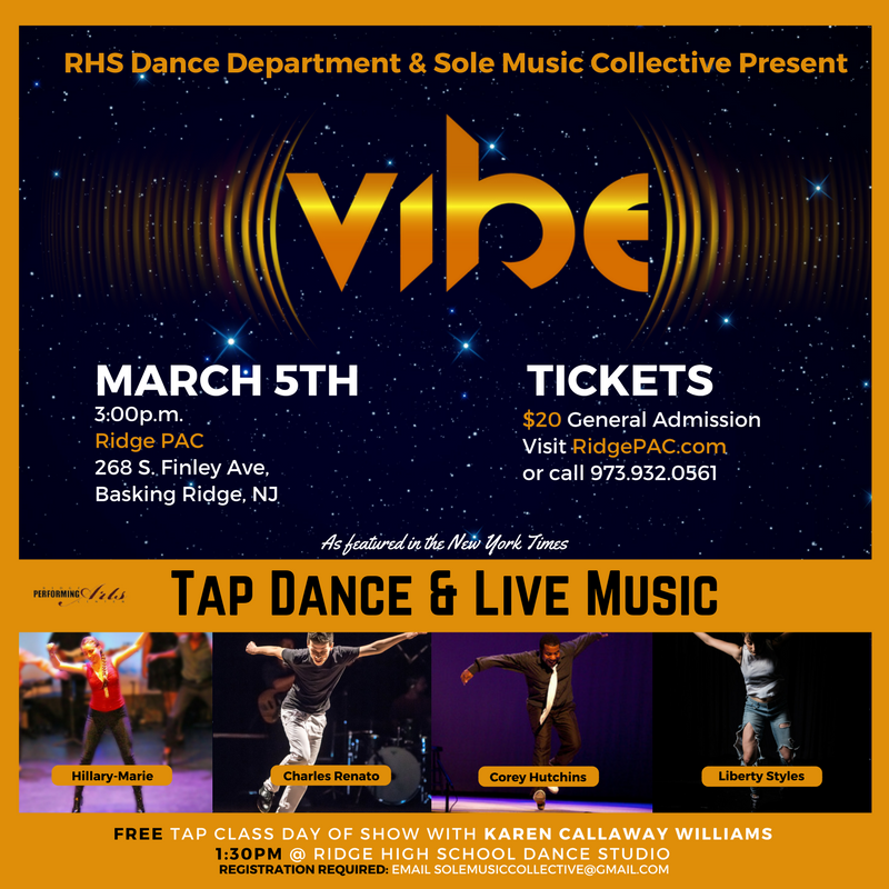 Tap Dance Show 'VIBE' at Ridge Performing Arts Center