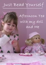 Afternoon Tea with my Doll and Me at Just Bead Yourself