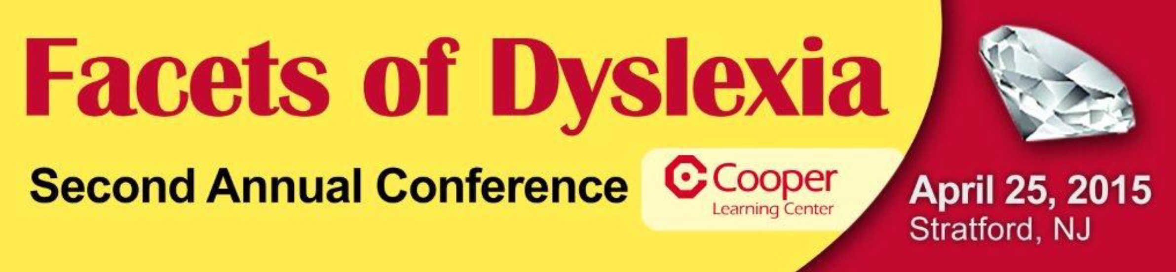 Facets of Dyslexia: Cooper Learning Center's Second Annual Dyslexia  and Language-Based Learning Disabilities Conference.