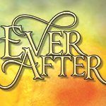 Ever After at The Paper Mill Playhouse