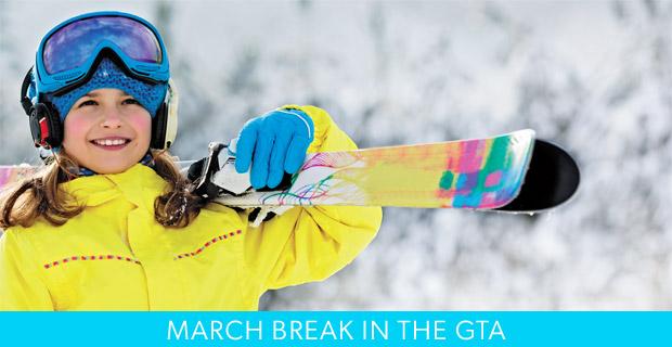 March Break in the GTA