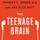 Neurologist Dr. Frances Jensen and The Teenage Brain