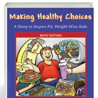 Nutrition: Read how Merilee A. Kern is teaching kids to Make Healthy Choices