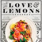 Book Review: The Love & Lemons Cookbook