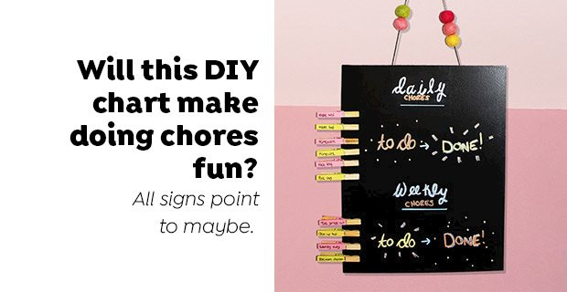 Will this DIY chart make doing chores fun?