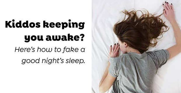 How-to: Fake a good night's sleep