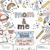 Mom & Me: An Art Journal To Share