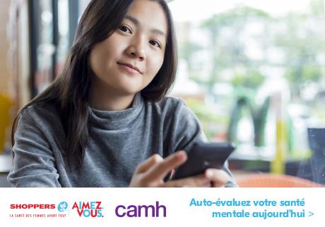 SHOPPERS AIMEZ. VOUS. et le Centre de toxicomanie et de santé mentale (CAMH) ont lancé un outil d'auto-évaluation de la santé mentale pour les femmes.