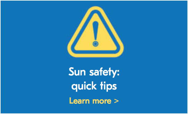 Sun safety: quick tips