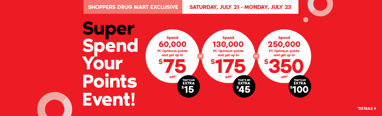 Super Spend Your Points Event! Spend 60,000 points and get up to $75 off – that's an extra $15. Spend 130,000 points and get up to $175 off – that's an extra $45. Spend 250,000 points and get up to $350 off – that's an extra $100