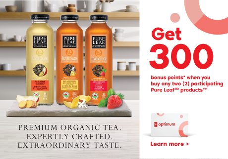 Get 300 bonus points* when you buy any two (2) participating Pure Leaf products**