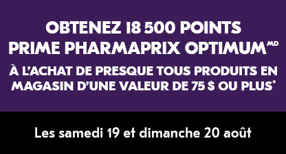 Obtenez 18 500 Points Prime Pharmaprix Optimum